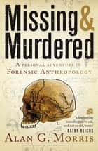 Missing & Murdered ebook by Alan Morris