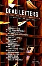 Dead Letters Anthology ebook by Conrad Williams