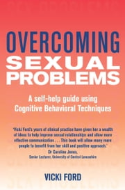 Overcoming Sexual Problems ebook by Vicki Ford