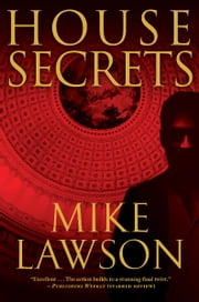 House Secrets - A Joe DeMarco Thriller ebook by Mike Lawson