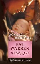 The Baby Quest ebook by Pat Warren