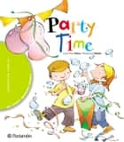 Party time ebook by Carol-Anne Fisher, Pilar Ramos