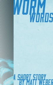 Wormwords ebook by Matt Weber