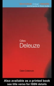 Gilles Deleuze ebook by Colebrook, Claire
