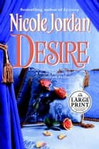Desire ebook by Nicole Jordan