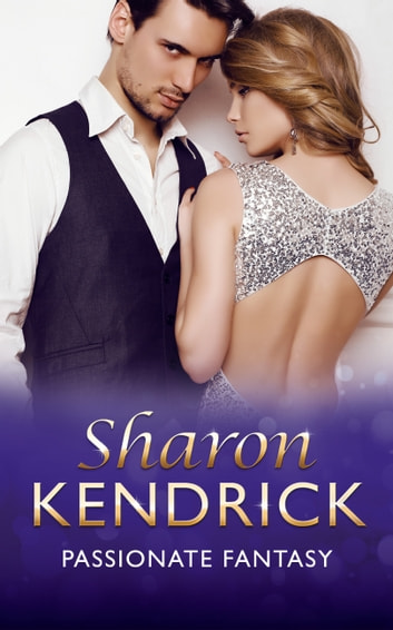 Passionate Fantasy (Mills & Boon Modern) ebook by Sharon Kendrick