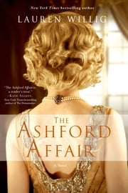 The Ashford Affair - A Novel ebook by Lauren Willig