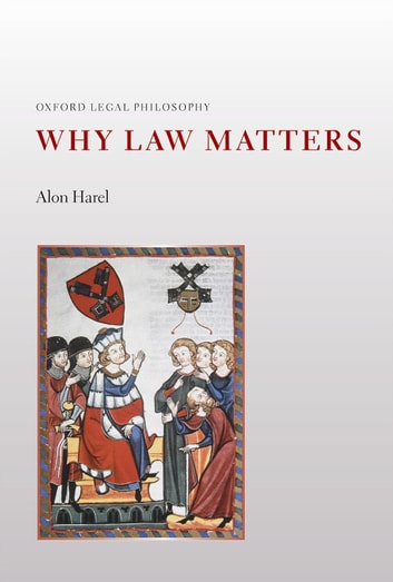 Why Law Matters ebook by Alon Harel