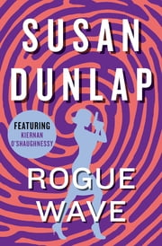 Rogue Wave ebook by Susan Dunlap