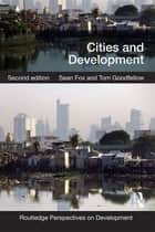 Cities and Development ebook by Sean Fox, Tom Goodfellow