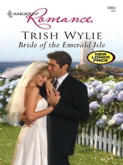 Bride of the Emerald Isle ebook by Trish Wylie