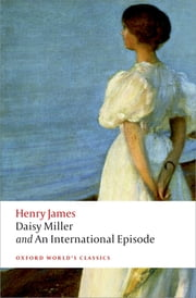 Daisy Miller and An International Episode ebook by Henry James