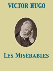 Les Misérables ebook by Isabel Florence Hapgood,Victor Hugo