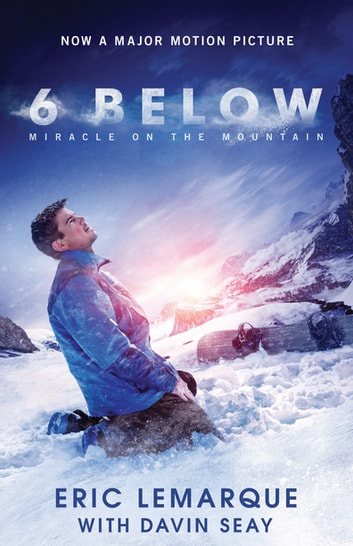 6 Below - Miracle on the Mountain ebook by Eric LeMarque