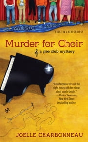 Murder for Choir ebook by Joelle Charbonneau