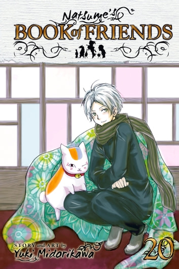 Natsume's Book of Friends, Vol. 20 ebook by Yuki Midorikawa