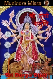 Durga Stuti In English Rhyme - दुर्गा स्तुति ebook by Munindra Misra