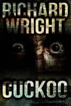 Cuckoo ebook by Richard Wright