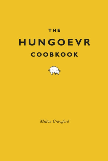 The Hungover Cookbook ebook by Milton Crawford