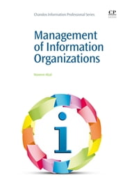 Management of Information Organizations ebook by Waseem Afzal
