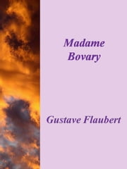 Madame Bovary ebook by Flaubert