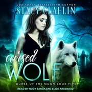 Cursed Wolf audiobook by Stacy Claflin