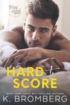 Hard to Score ebook by