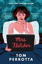 Mrs Fletcher ebook by Tom Perrotta