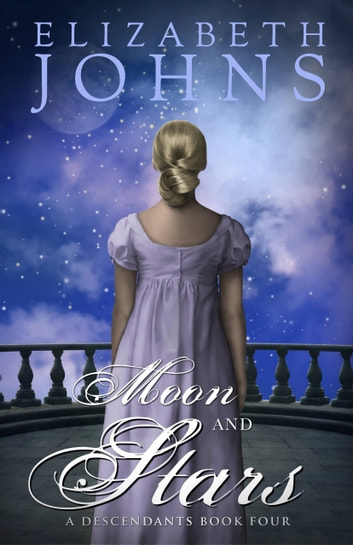 Moon and Stars - A Traditional Regency Romance ebook by Elizabeth Johns
