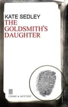 The Goldsmith's Daughter - A Roger the Chapman Medieval Mystery 10 ebook by Kate Sedley