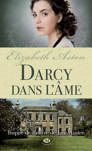 Darcy dans l'âme ebook by Elizabeth Aston