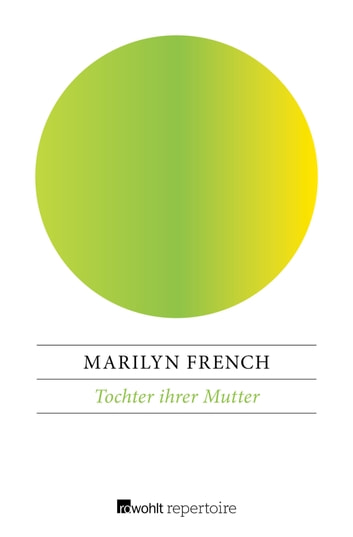 Tochter ihrer Mutter ebook by Marilyn French