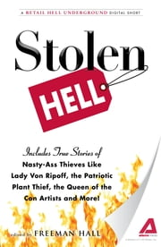 Stolen Hell: A Retail Hell Underground Digital Short ebook by Freeman Hall