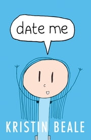 Date Me ebook by Kristin Beale