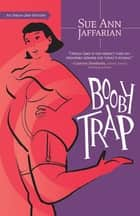 Booby Trap ebook by Sue Ann Jaffarian