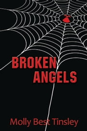 Broken Angels ebook by Molly Best Tinsley