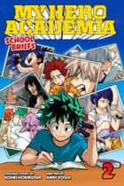 My Hero Academia: School Briefs, Vol. 2 - Training Camp ebook by Anri Yoshi