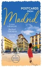 Postcards From Madrid: Married by Arrangement / Valdez's Bartered Bride / The Spanish Duke's Virgin Bride (Mills & Boon M&B) ebook by Lynne Graham, Rachael Thomas, Chantelle Shaw