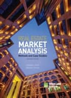 Real Estate Market Analysis - Methods and Case Studies, Second Edition ebook by Deborah L. Brett, Adrienne Schmitz