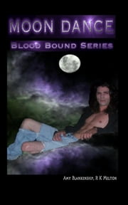 Moon Dance ebook by Amy Blankenship