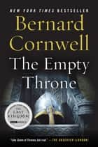 The Empty Throne ebook by Bernard Cornwell