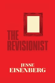The Revisionist ebook by Jesse Eisenberg