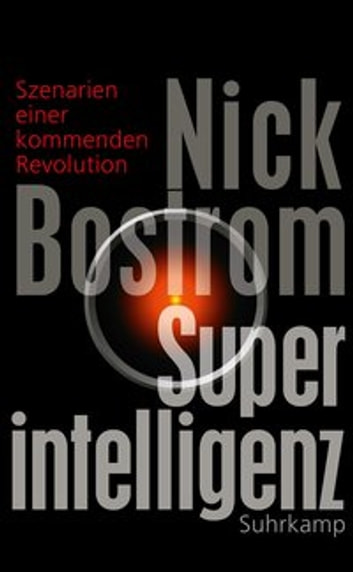 Superintelligenz - Szenarien einer kommenden Revolution ebook by Nick Bostrom