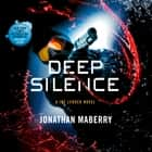 Deep Silence - A Joe Ledger Novel audiobook by Jonathan Maberry