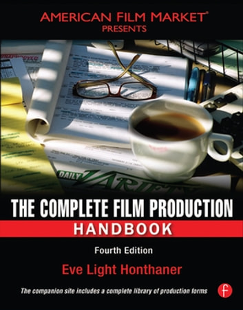 The complete film production handbook ebook by eve light honthaner the complete film production handbook ebook by eve light honthaner fandeluxe Images