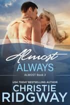 Almost Always (Book 2) ebook by