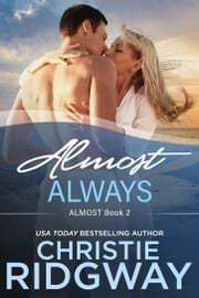 Almost Always (Book 2) ebook by Christie Ridgway