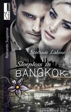 Sleepless in Bangkok ebook by Stefanie Lahme