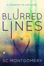 Blurred Lines ebook by SC Montgomery