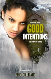 Good Intentions (Samogon 1) ebook by Eric Gilliland